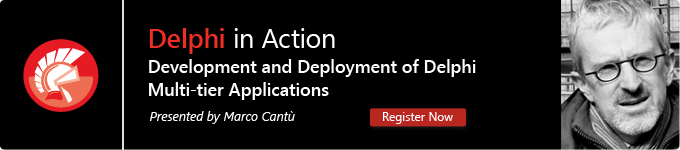 Delphi in Action Webinar with Marco Cantù – Development and Deployment of Multi-Tier Applications