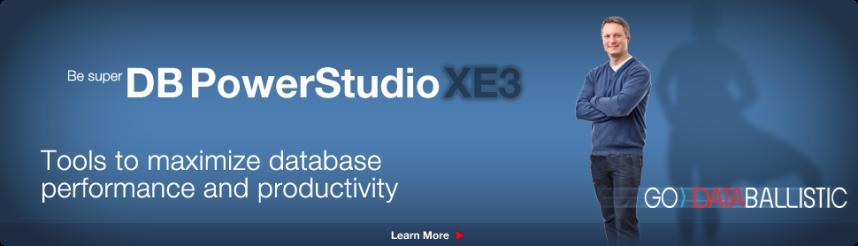 Pensou em produtividade e performance, pensou DB PowerStudio XE3