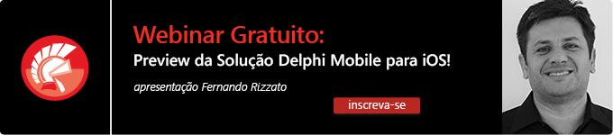 Webinar Preview do Delphi Mobile para iOS