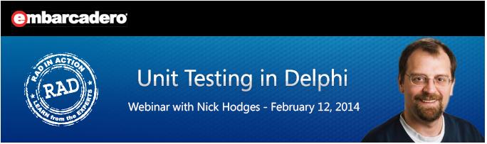 RAD-in-Action Webinar  - Unit Testing in Delphi