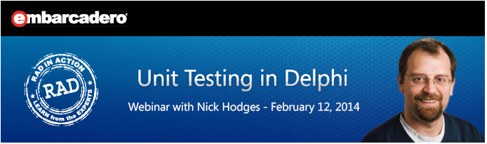 RAD-in-Action Webinar  - Unit Testing in Delphi