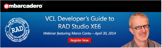 RAD Studio XE6 First Look Webinar On-Demand