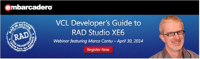 RAD Studio XE6 First Look Webinar On-Demand
